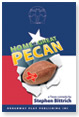 home of the great pecan